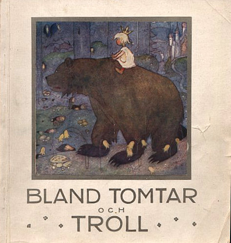 Tenggren cover for Bland tomtar och troll 1919 [via Nordic Thoughts]